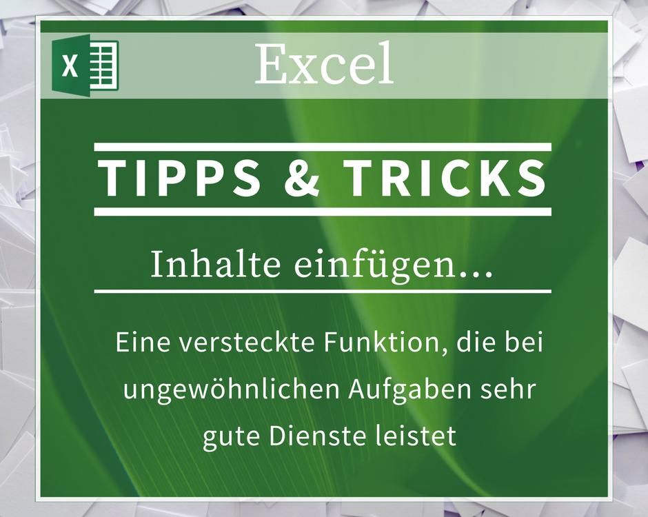 Excel tipps und Tricks Inhalte einfügen