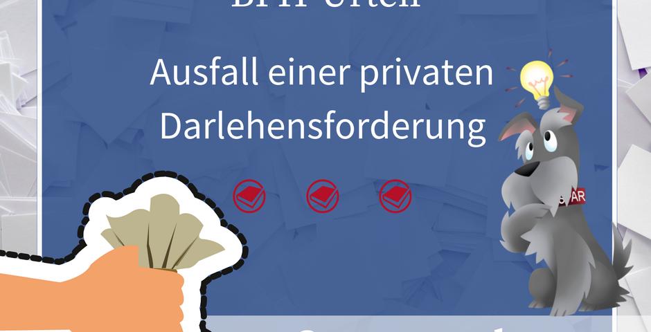 Buchhalterseele Steuerrecht Ausfall privater Darlehensforderung