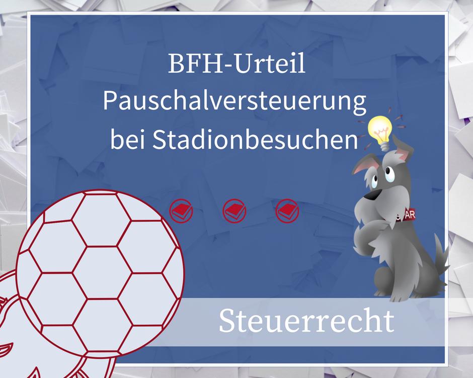 Buchhalterseele Steuerrecht Pauschalversteuerung Bei Stadionbesuchen