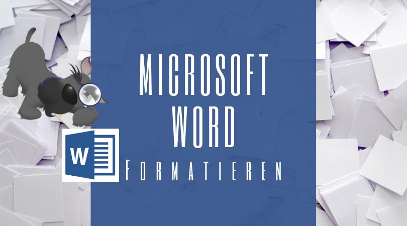 Buchhalterseele Blog Microsoft Word Formatieren