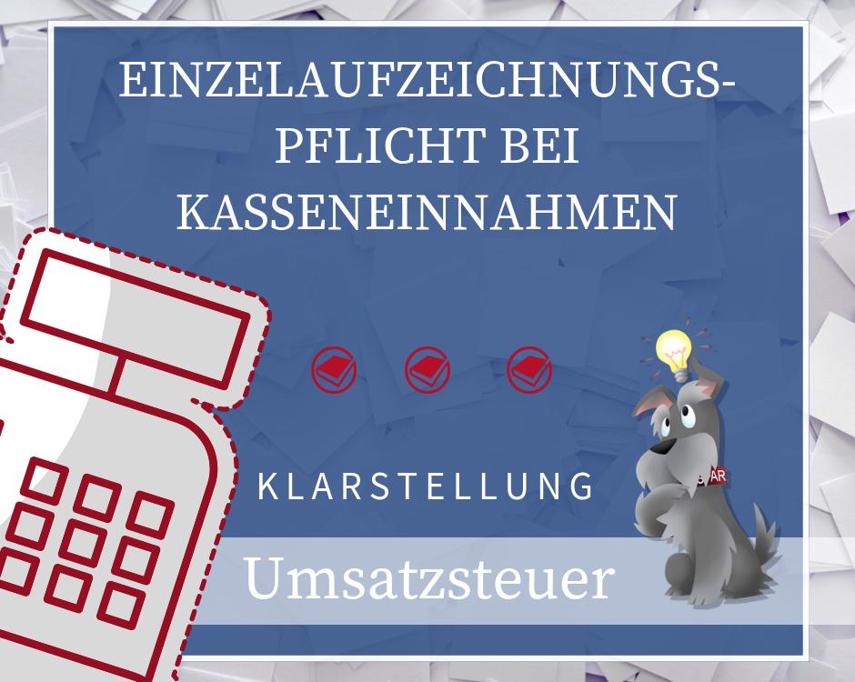Buchhalterseele Unternehmen Buchführung Einzelaufzeichnungspflicht Bei Kasseneinnahmen