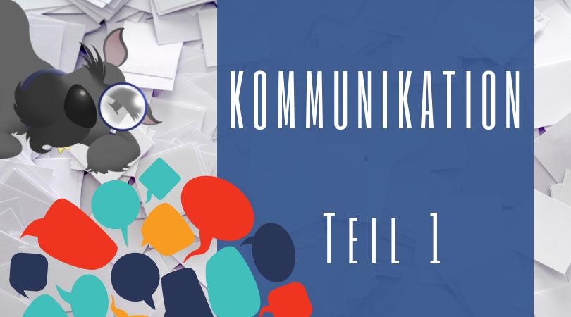 Buchhalterseele Blog Kommunikation Teil 1