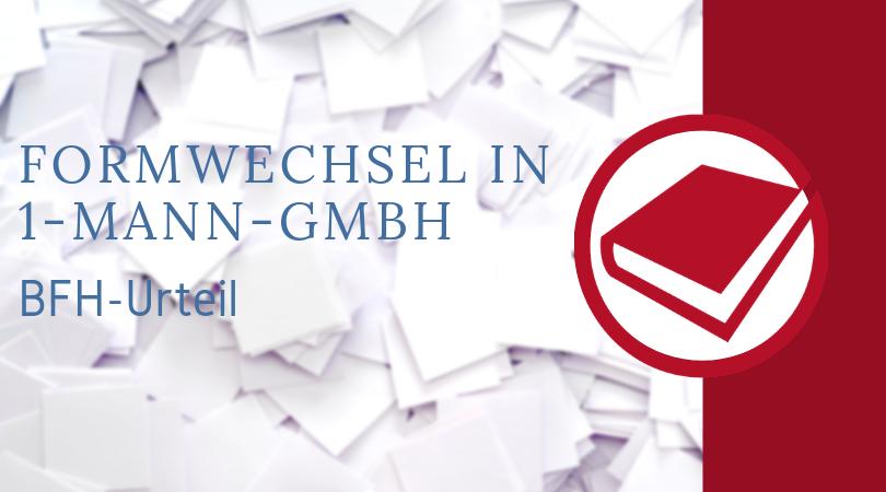Buchhalterseele Blog Nachrichten Formwechsel 1 Mann GmbH
