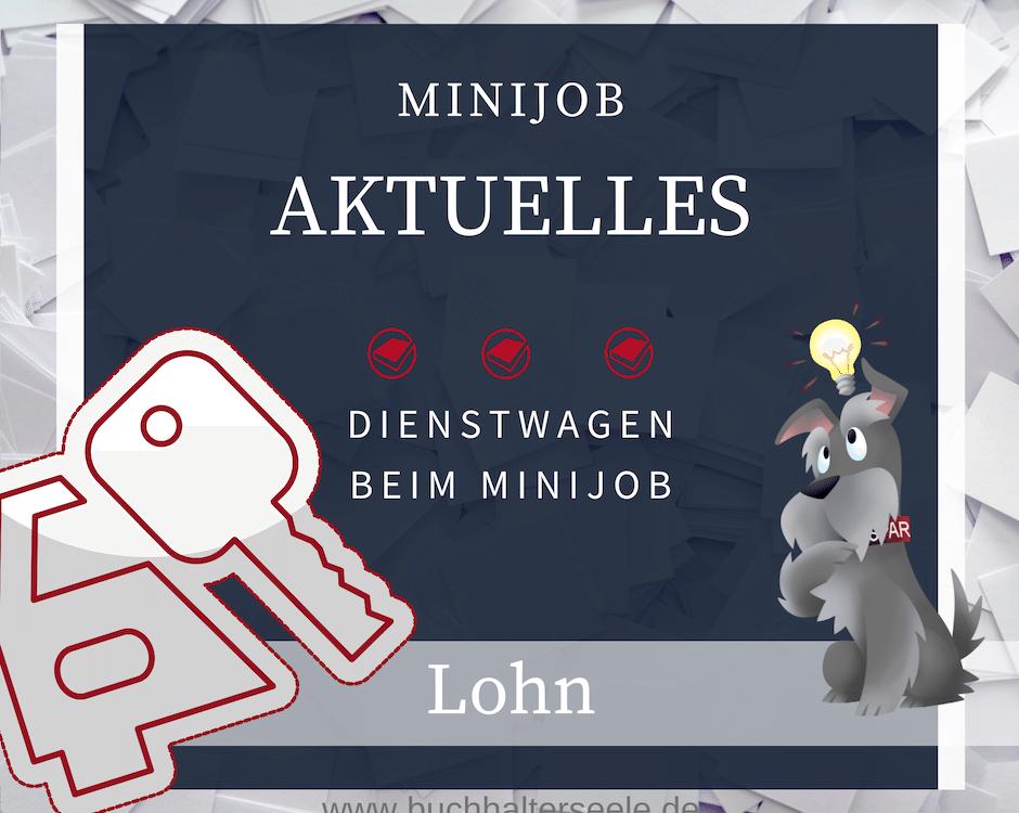 Buchhalterseele Lohn Dienstwagen Bei Minijob