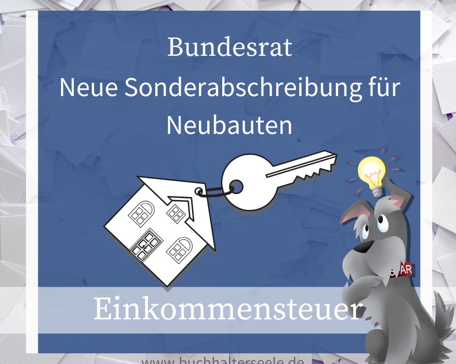Buchhalterseele Einkommensteuer Neue Sonderabschreibung Für Neubauten