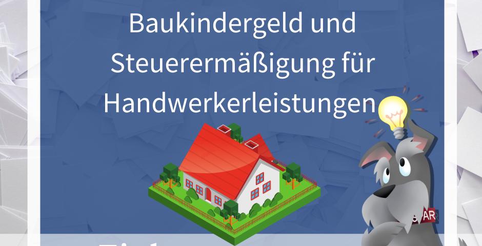 Buchhalterseele Einkommensteuer Baukindergeld Und Steuerermäßigung Für Handwerkerleisteungen